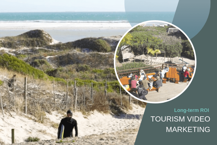 Tourism Video Marketing – Long-term ROI